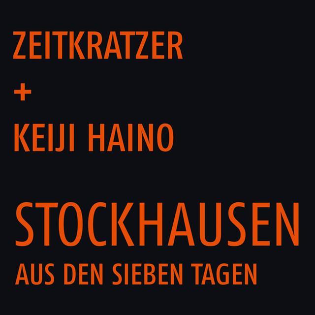 Zeitkratzer / Keiji Haino STOCKHAUSEN: AUS DEN SIEBEN TAGEN Vinyl Record