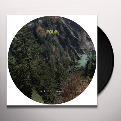 Pole LURCH (VERSION) Vinyl Record