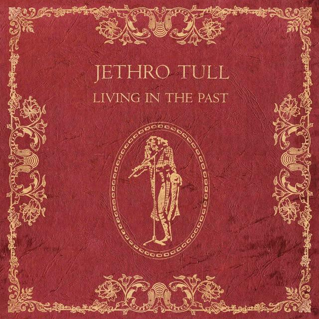 Jethro Tull LIVING IN THE PAST Vinyl Record - 180 Gram Pressing