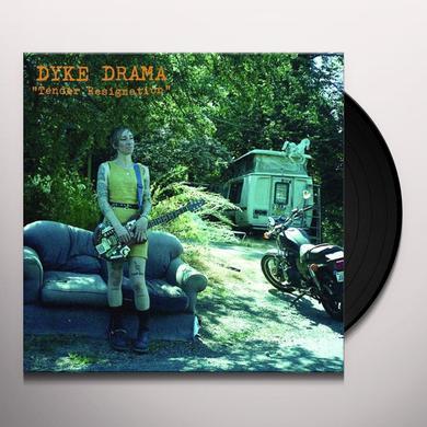 DYKE DRAMA TENDER RESIGNATION Vinyl Record