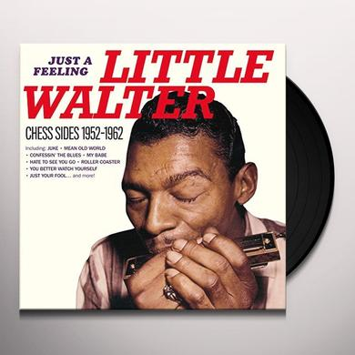 Little Walter JUST A FEELING: CHESS SIDES 1952-1962 Vinyl Record - Spain Import