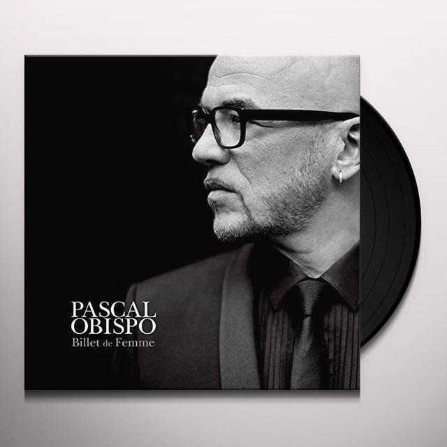 Pascal Obispo BILLET DE FEMME (FRA) Vinyl Record