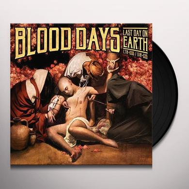 BLOOD DAYS LAST DAY ON EARTH Vinyl Record