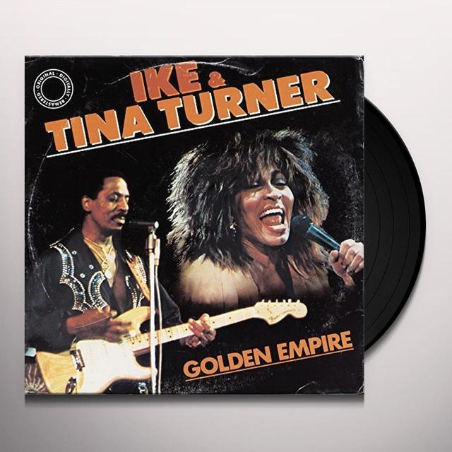 Ike & Tina Turner GOLDEN EMPIRE Vinyl Record