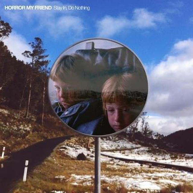 HORROR MY FRIEND STAY IN DO NOTHING Vinyl Record