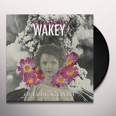Wakey Wakey OVERREACTIVIST Vinyl Record