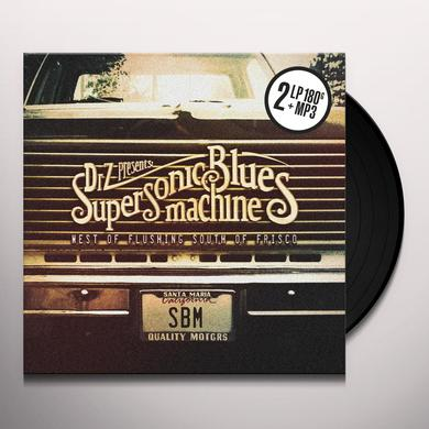 Supersonic Blues Machine WEST OF FLUSHING SOUTH OF FRISCO Vinyl Record