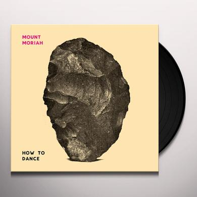 Mount Moriah HOW TO DANCE Vinyl Record