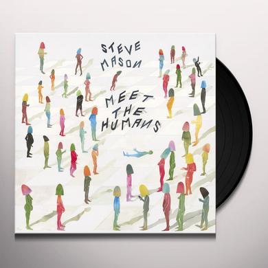 Steve Mason MEET THE HUMANS Vinyl Record