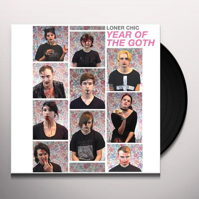 LONER CHIC YEAR OF THE GOTH Vinyl Record