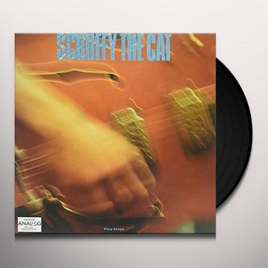 Scruffy The Cat TINY DAYS Vinyl Record