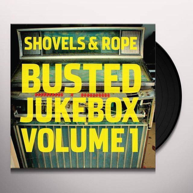 Shovels & Rope BUSTED JUKEBOX: VOLUME 1 Vinyl Record