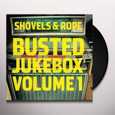 Shovels & Rope BUSTED JUKEBOX: VOLUME 1 Vinyl Record