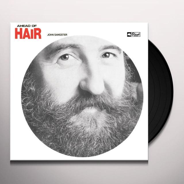 John Sangster AHEAD OF HAIR Vinyl Record