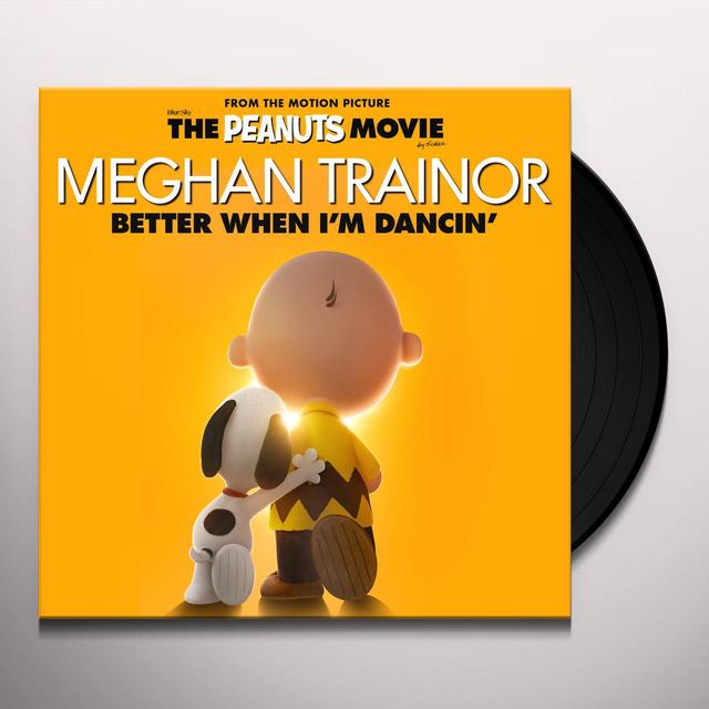 Meghan Trainor BETTER WHEN I'M DANCING / BANG DEM STICKS Vinyl Record