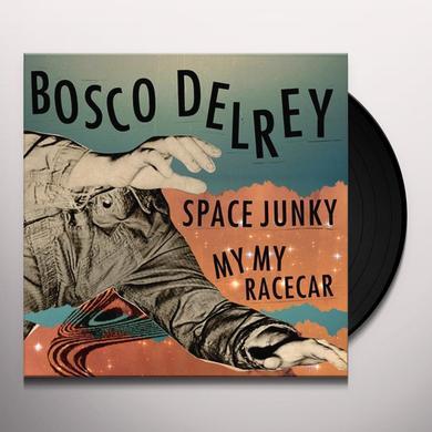 Bosco Delrey SPACE JUNKY / MY MY RACECAR Vinyl Record