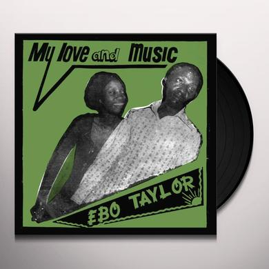 Ebo Taylor MY LOVE & MUSIC Vinyl Record - 180 Gram Pressing