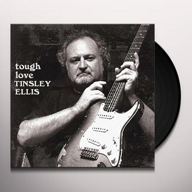 Tinsley Ellis TOUGH LOVE Vinyl Record