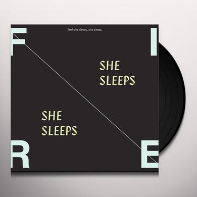 Fire SHE SLEEPS SHE SLEEPS Vinyl Record