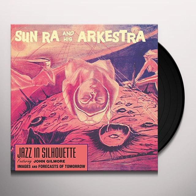 Sun Ra & His Arkestra JAZZ IN SILHOUETTE Vinyl Record