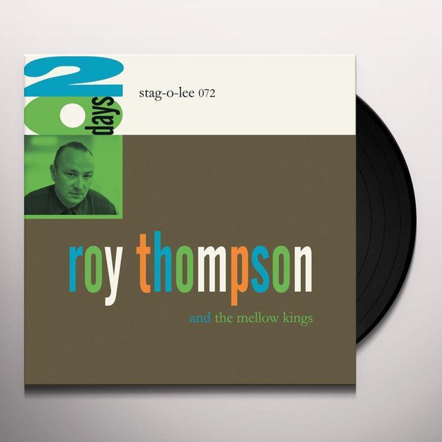 Roy Thompson & The Mellow Kings 20 DAYS Vinyl Record