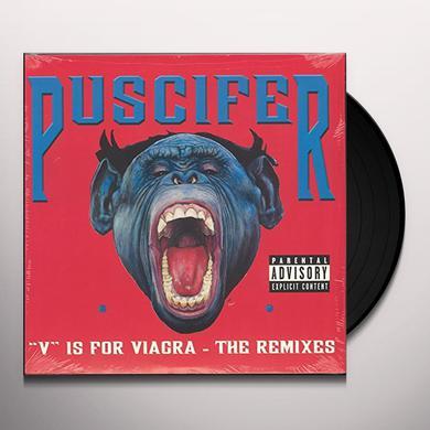 Puscifer V IS FOR VIAGRA: THE REMIXES Vinyl Record