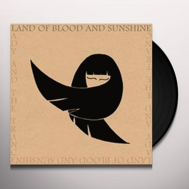 Land of Blood and Sunshine LADY AND THE TRANCE Vinyl Record
