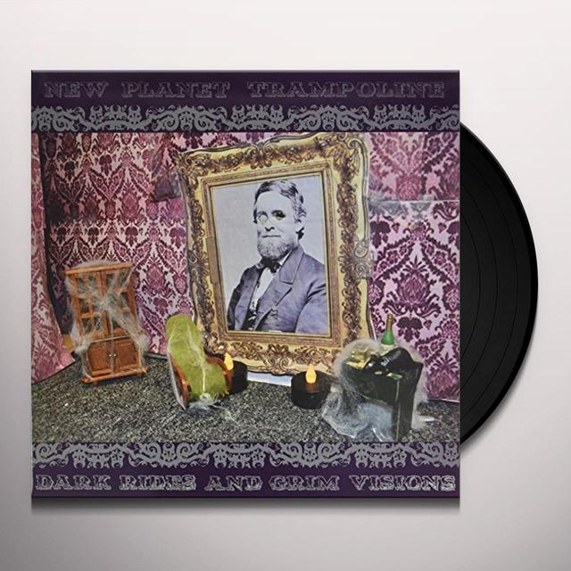 NEW PLANET TRAMPOLINE DARK RIDES AND GRIM VISIONS Vinyl Record