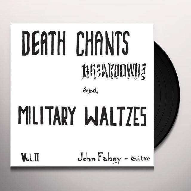 John Fahey DEATH CHANTS - BREAKDWONS & MILITARY WALTZES Vinyl Record