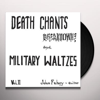 John Fahey DEATH CHANTS - BREAKDWONS & MILITARY WALTZES Vinyl Record