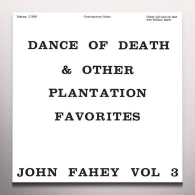 John Fahey DANCE OF DEATH & OTHER PLANTATION FAVORITES Vinyl Record - Colored Vinyl