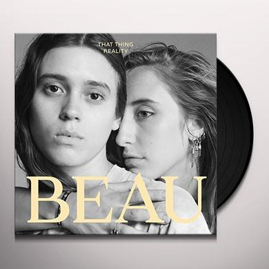 Beau THAT THING REALITY Vinyl Record
