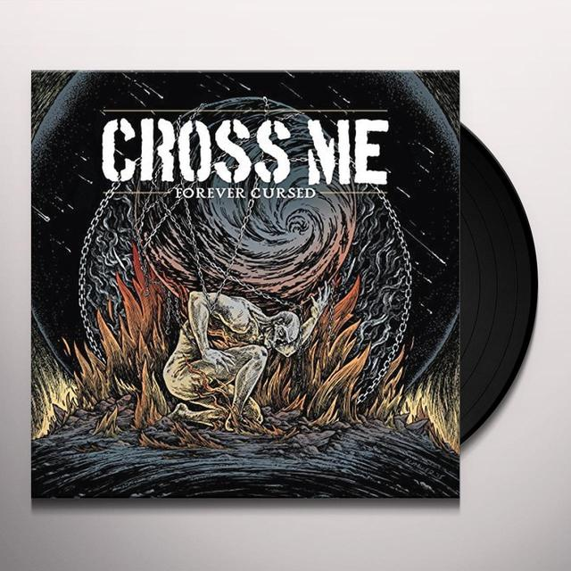 Cross Me FOREVER CURSED Vinyl Record