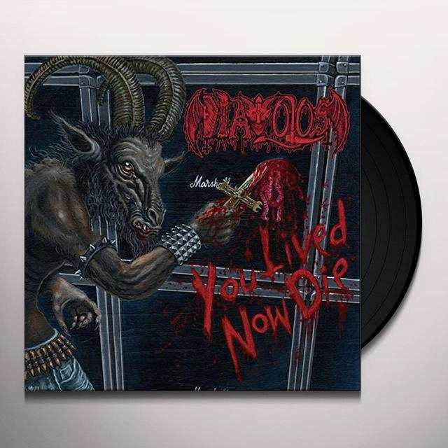 DIAVOLOS YOU LIVED NOW DIE Vinyl Record - UK Import