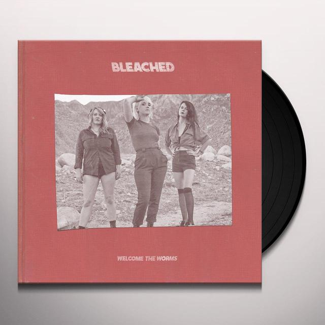 Bleached WELCOME THE WORMS Vinyl Record - UK Import