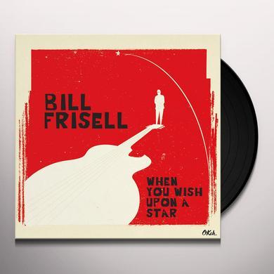 Bill Frisell WHEN YOU WISH UPON A STAR Vinyl Record - Gatefold Sleeve, 180 Gram Pressing