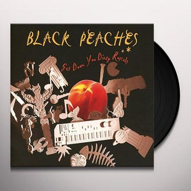 BLACK PEACHES GET DOWN YOU DIRTY RASCALS Vinyl Record