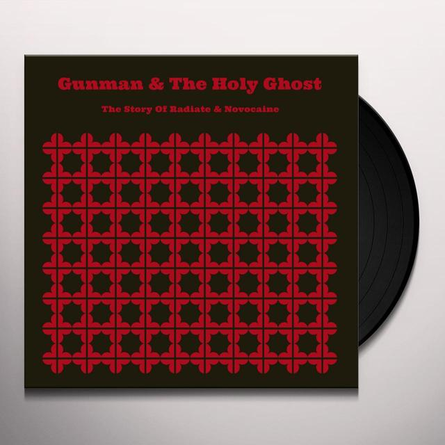 GUNMAN & THE HOLY GHOST STORY OF RADIATE & NOVOCAINE Vinyl Record