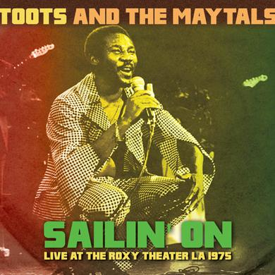 Toots & Maytals SAILIN ON: LIVE AT THE ROXY THEATER LA 1975 Vinyl Record