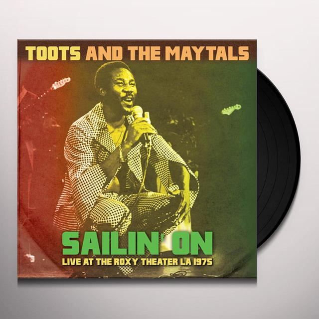 Toots & the Maytals SAILIN ON: LIVE AT THE ROXY THEATER LA 1975 Vinyl Record
