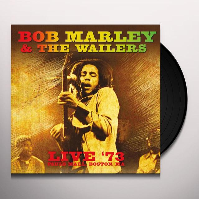 Bob Marley LIVE 73: PAUL'S MALL BOSTON MA Vinyl Record