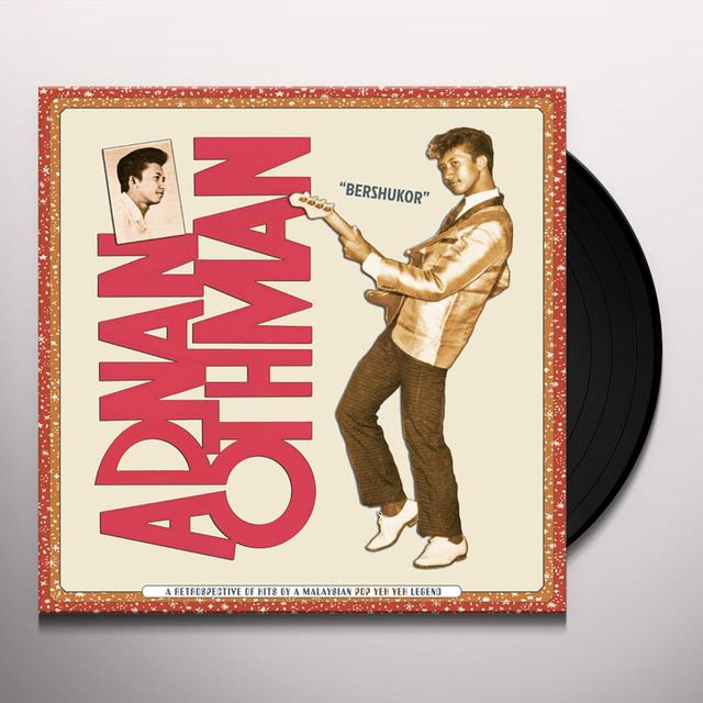 Adnan Othman BERSHUKOR: A RETROSPECTIVE OF HITS BY A MALAYSIAN Vinyl Record