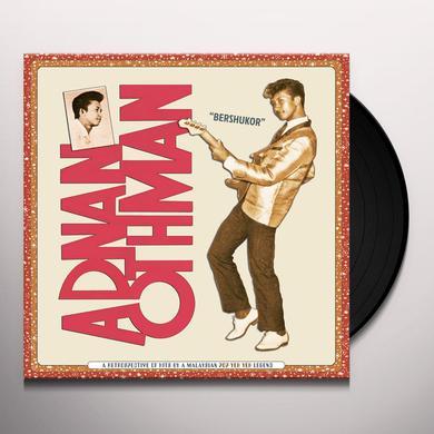 Adnan Othman BERSHUKOR: A RETROSPECTIVE OF HITS BY A MALAYSIAN Vinyl Record