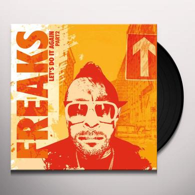Freaks LET'S DO IT AGAIN PART 2 Vinyl Record