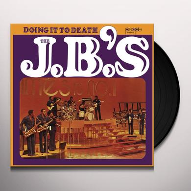 The J.B.'s DOIN' IT TO DEATH Vinyl Record