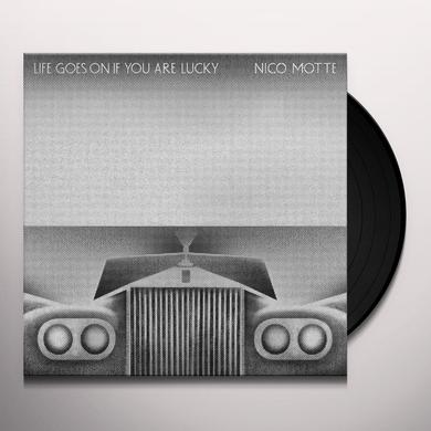 Nico Motte LIFE GOES ON IF YOU ARE LUCKY Vinyl Record