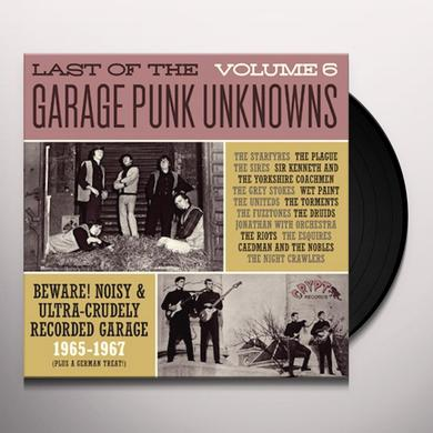LAST OF THE GARAGE PUNK UNKNOWNS 6 / VARIOUS Vinyl Record