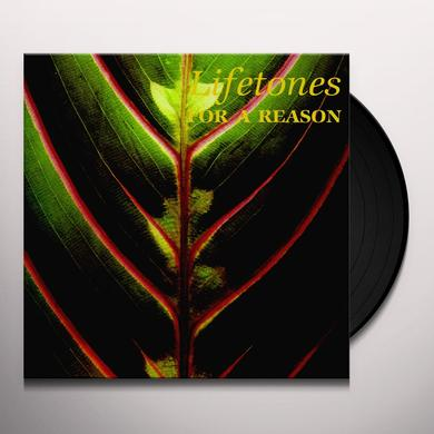 Lifetones FOR A REASON Vinyl Record - Gatefold Sleeve, Digital Download Included