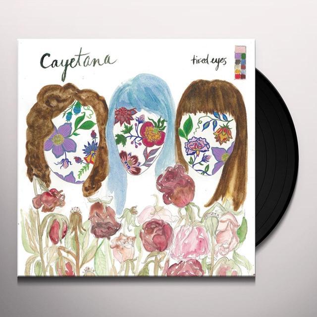 Cayetana TIRED EYES Vinyl Record