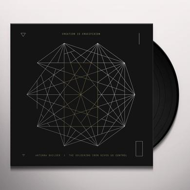 CREATION IS CRUCIFIXION ANTENNA BUILDER + RERECORDED SPLITS / LIVE IN GENE Vinyl Record